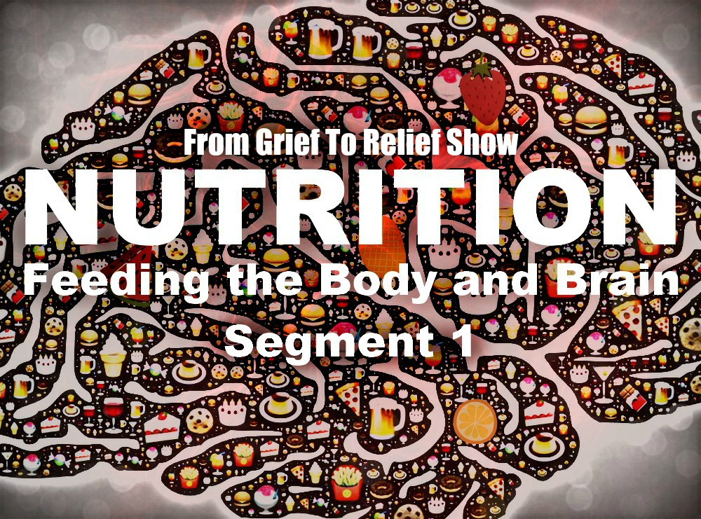 From Grief To Relief Nutrition